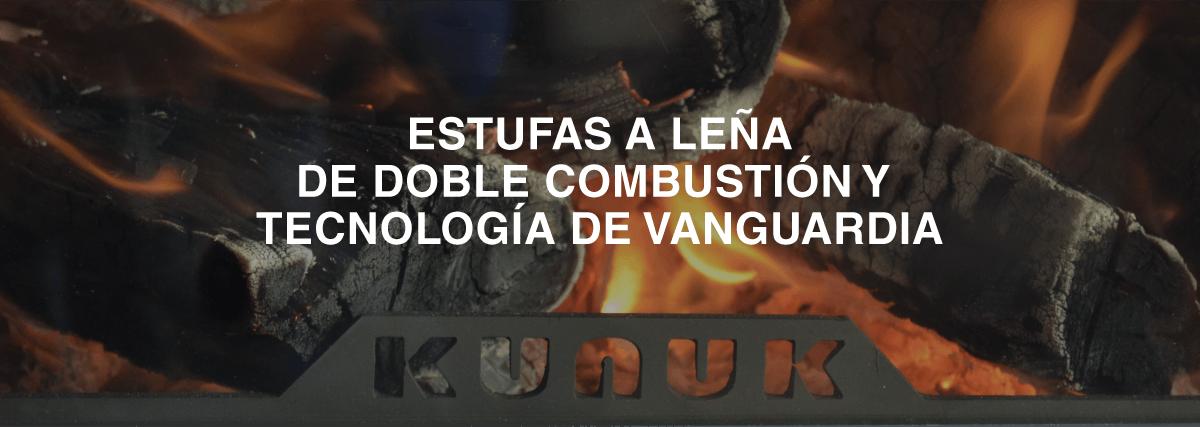 KUNUK estufas a leña de doble combustión y tecnología de vanguardia